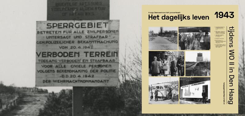 1943, Westduinen met een bord Sperrgebiet