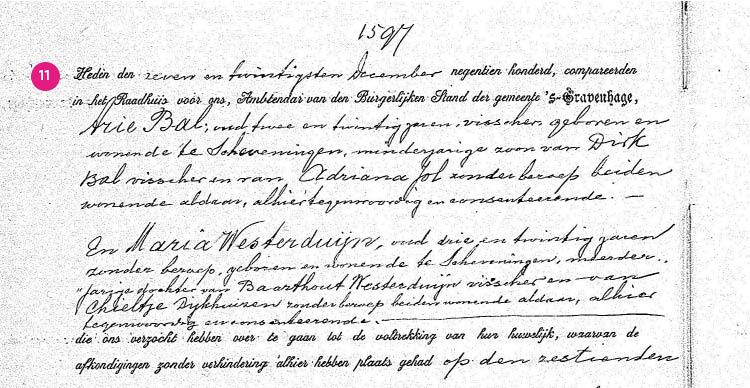 11/11. Zie hier: de huwelijksakte van Arie Bal en Maria Westerduijn.